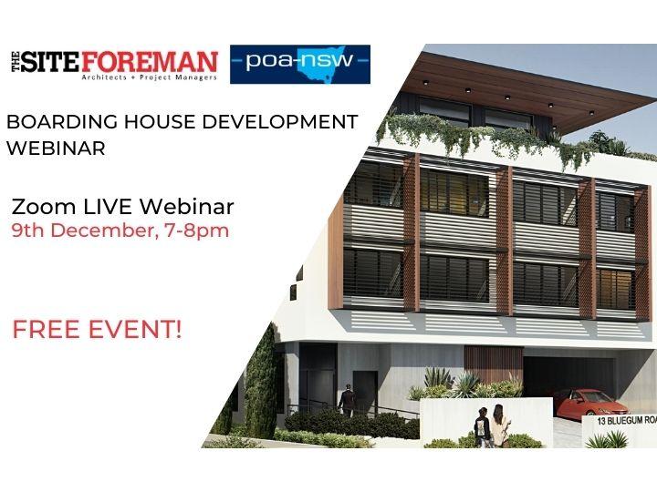 The Site Foreman Boarding House Development Webinar